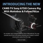 CAME-TV - New Product - Sony A7SIII Camera Rig With Mattebox & Follow Focus