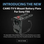 CAME-TV - New Product - V-Mount Battery Plate For Sony FX6
