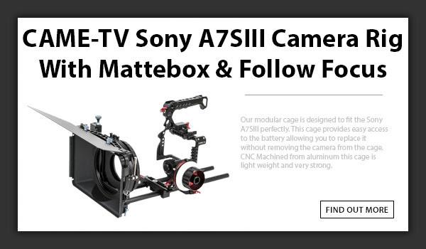 CAMETV Sony A7SIII Camera Rig