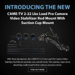 New CAME-TV 2-22 Lbs Load Pro Camera Video Stabilizer Rod Mount With Suction Cup Mount