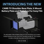 CAME-TV - New Product - Shoulder Base Plate, V-Mount Battery Plate and Mattebox For Sony FX6