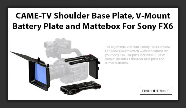 CAMETV Sony FX6 Shoulder Base Plate and Mattebox