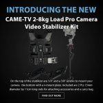 CAME-TV - New Product - 2-8kg Load Pro Camera Video Stabilizer Kit