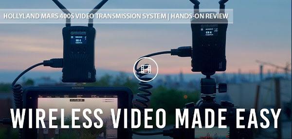 Hollyland Mars 400S Wireless System Video