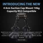 CAME-TV - New Product - 4 Arm Suction Cup Mount 10kg Capacity RS2 Compatible