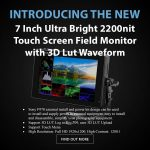 CAME-TV - New Product - 7 Inch Ultra Bright 2200nit Touch Screen Field Monitor with 3D Lut Waveform
