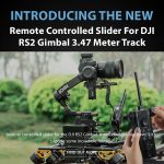CAME-TV - New Product - Remote Controlled Slider For DJI RS2 Gimbal 3.47 Meter Track