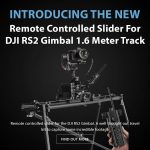 CAME-TV - New Product - Remote Controlled Slider For DJI RS2 Gimbal 1.6 Meter Track